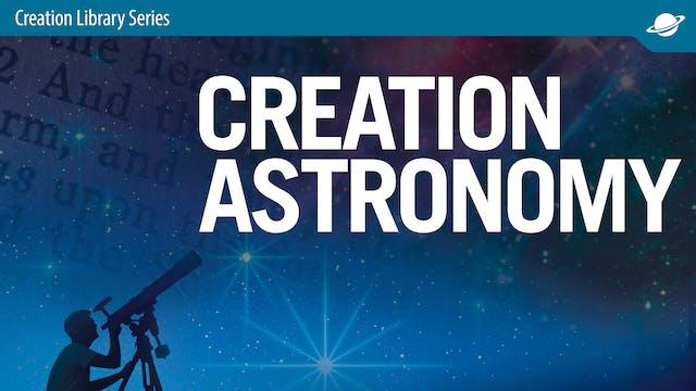 Creation Astronomy