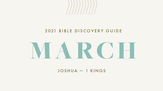 March, 2021 Bible Discovery Guide: Joshua - 1 Kings