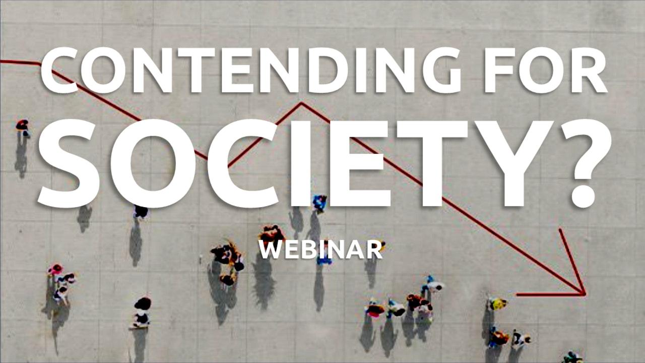 Contending for Society Webinar
