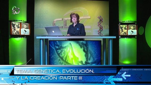 Genética y la Biblia Episodio 3: La evolución o la creación Pt 3