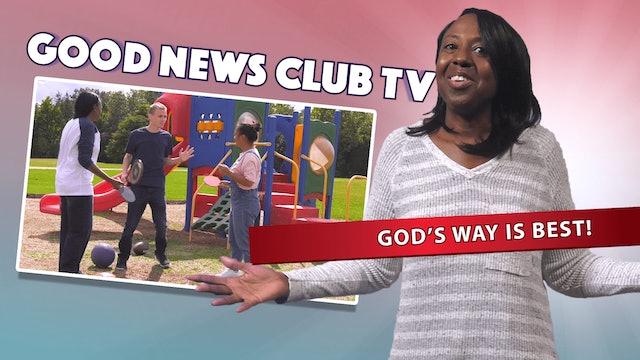 God's Way is Best!