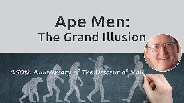 Ape-men: The Grand Illusion