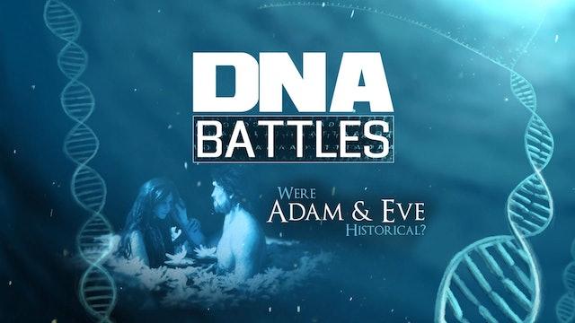 DNA Battles:  Were Adam and Eve Historical?