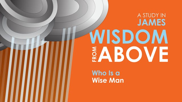 Who is a Wise Man?