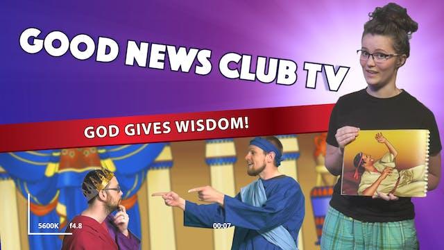 God Gives Wisdom!