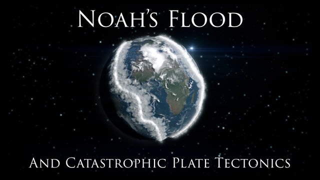 Noah's Flood and Catastrophic Plate Tectonics (from Pangea to Today) ver_ 1_1