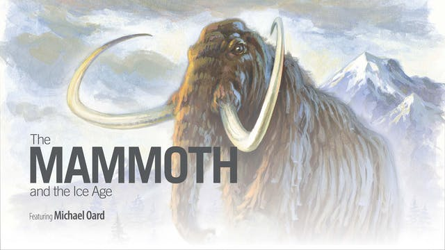 The Mammoth and the Ice Age
