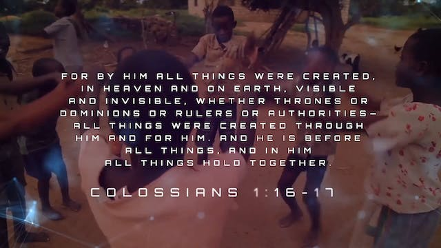 By Him (Colossians 1:16-17)