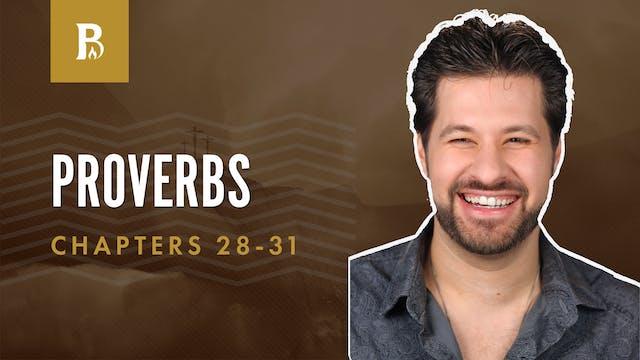 Me, Me, and Me!; Proverbs 28-31