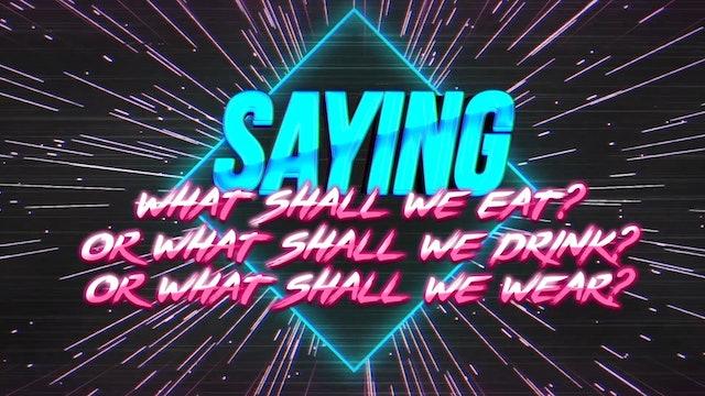 Seek First (Matthew 6:31 & 33)