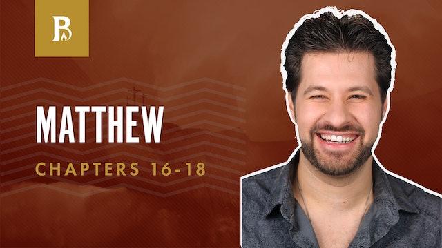 Who Is Great?; Matthew 16-18