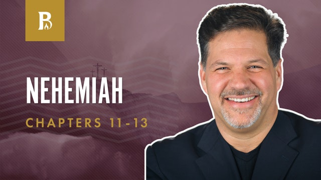 Living in Jerusalem; Nehemiah 11-13