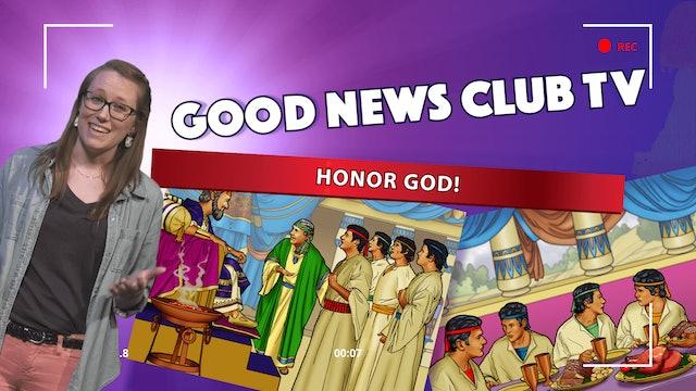 Honor God!