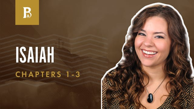 Isaiah's Message; Isaiah 1-3