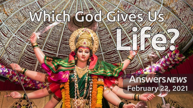 2/22 Which God Gives Us Life?
