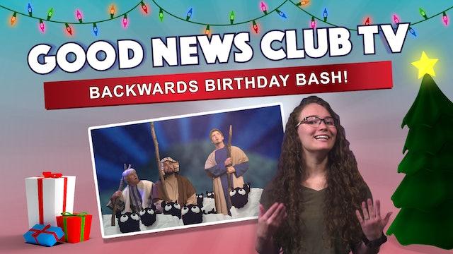 Backwards Birthday Bash!