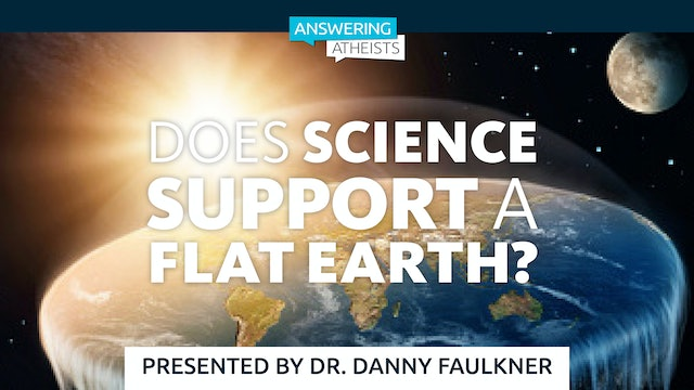 Does Science Support a Flat Earth?
