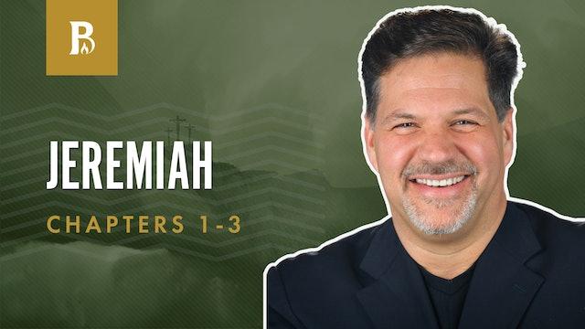 The Call; Jeremiah 1-3