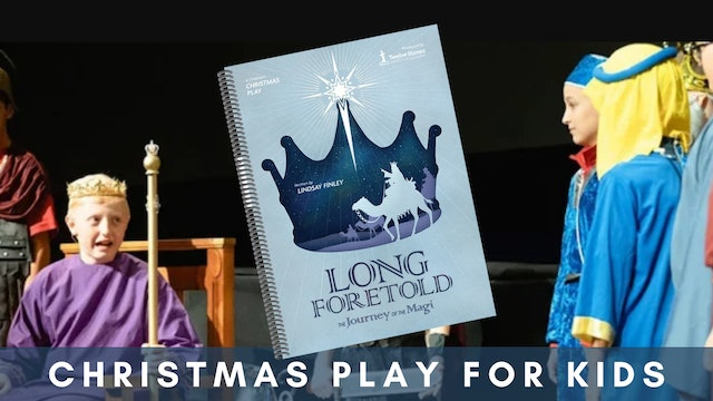 """""""Long Foretold""""— A Christmas Play Like No Other"""