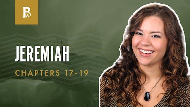 God Shows; Jeremiah 17-19