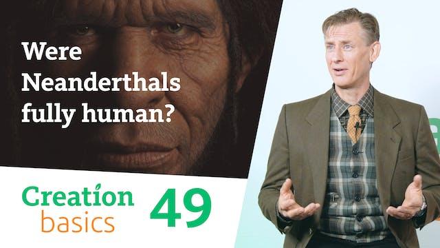 Were Neanderthals fully human?