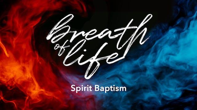 Spirit Baptism - Dan Olinger