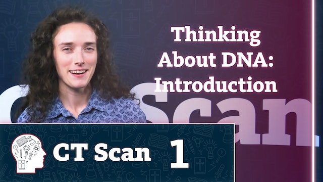 Thinking About DNA: Introduction