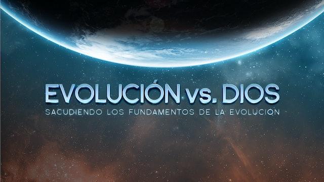 EVOLUCIÓN VS. DIOS