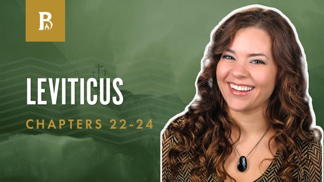 God's Feasts; Leviticus 22-24