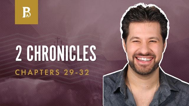 Hezekiah Restructures; 2 Chronicles 29-32