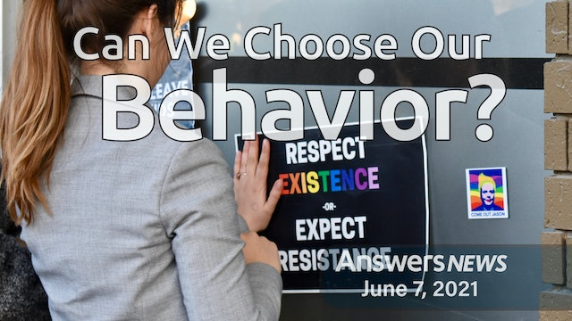6/07 Can We Choose Our Behavior?