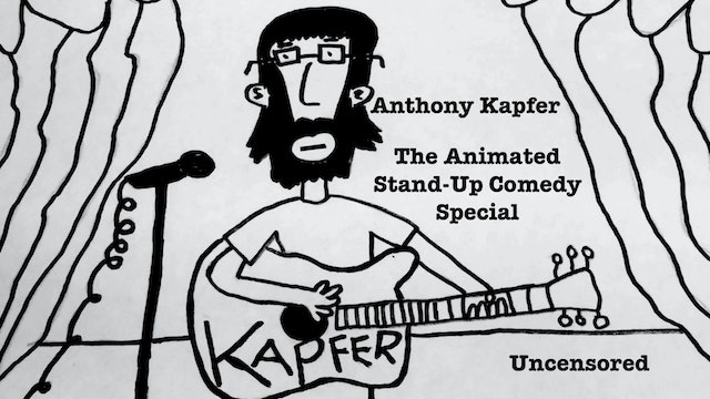 Anthony Kapfer: The Animated Stand-Up Comedy Special
