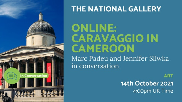 21.10.14 (Thu Oct 14th)   Online: Caravaggio in Cameroon