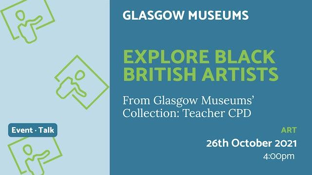 21.10.26 (Tue Oct 26th) | Explore Black British Artists