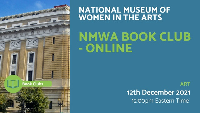 21.12.12 (Sun Dec 12th) | NMWA Book Club - Online