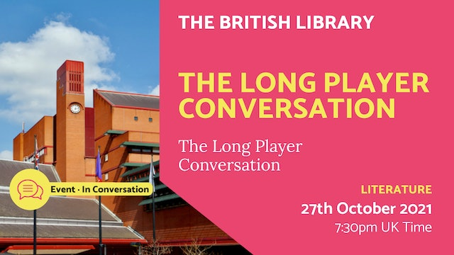 21.10.27 (Wed Oct 27th) | The Long Player Conversation