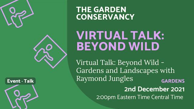21.12.02 (Thu Dec 2nd)   Virtual Talk: Beyond Wild