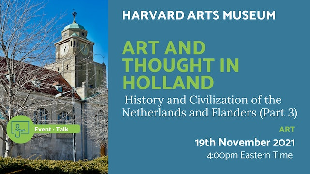21.11.19 (Fri Nov 19th)   Art and Thought in Holland