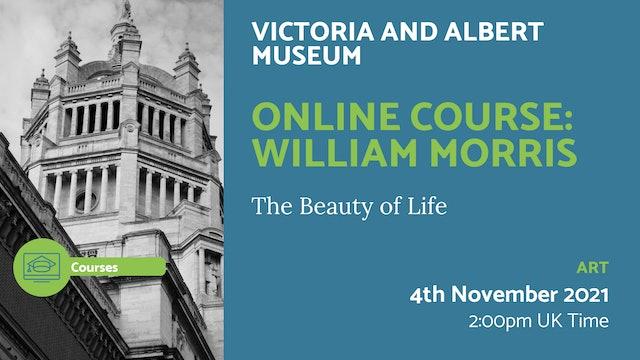 21.11.04 (Thu Nov 4th)   Online Course: William Morris