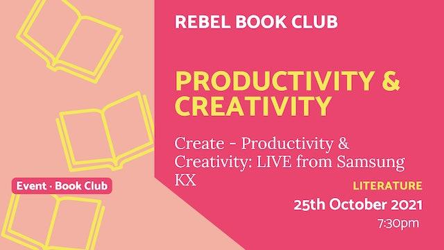21.10.25 (Mon Oct 25th) | Productivity & Creativity