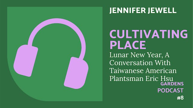 🎧 Cultivating Place  #8   Lunar New Year