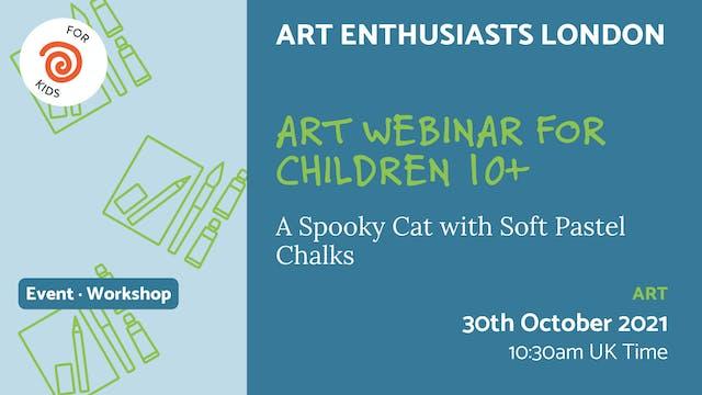 21.10.30 (Sat Oct 30th) | Art Webinar...