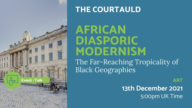 21.12.13 (Mon Dec 13th) | African Diasporic Modernism