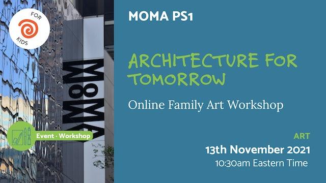 21.11.13 (Sat Nov 13th)   Architecture for Tomorrow