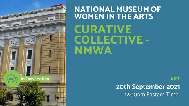21.09.20 (Mon Sep 20th) | Curative Collective - NMWA