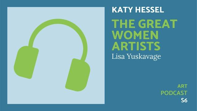 🎧 The Great Women Artists S6 | Lisa Yuskavage