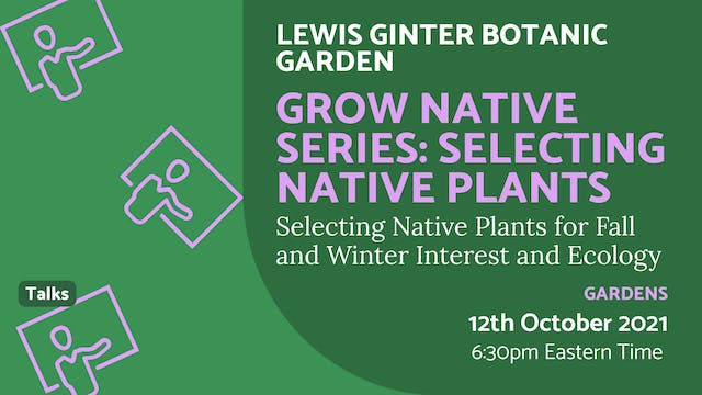 21.10.12 (Tue Oct 12th)   Grow Native...
