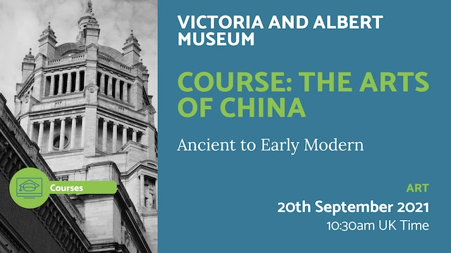 21.09.20 (Mon Sep 20th) | Course: The Arts of China