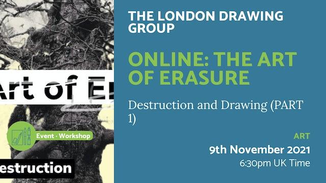 21.11.09 (Tue Nov 9th) | Online: The Art of Erasure