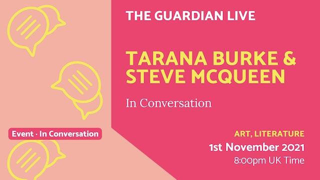 21.11.01 (Mon Nov 1st) | Tarana Burke & Steve McQueen